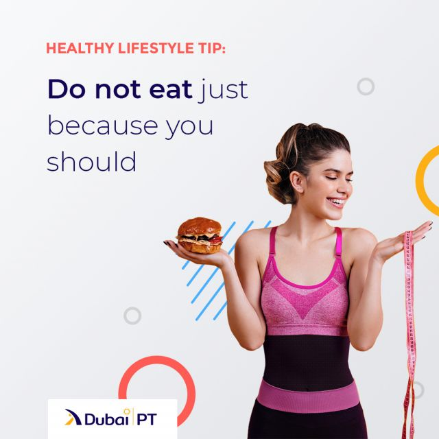 Eat only when hungry. If you are not hungry, avoid eating. If you suspect you might get hungry, eat some fruits or vegetables, both fresh or boiled.   #healthlylifestyle #healthyeating #dubaipt #dubaipersonaltraners